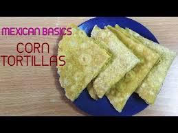 basics of cuisine corn tortillas mexican cuisine basics tortillas ruchi s kitchen