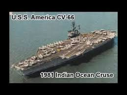 Uss America Sinking Location by Uss America Cv 66 Aircraft Carrier 1981 Indian Ocean Cruse Youtube