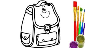 How To Draw School Bag For Kids Coloring Pages Videos Childrens Learn Colors
