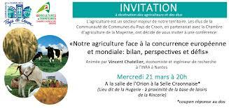 chambre d agriculture nantes conférence notre agriculture à la concurrence européenne et