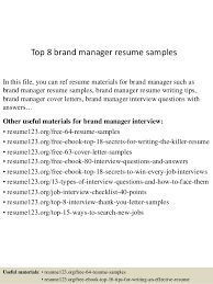 Top 8 Brand Manager Resume Samples In This File You Can Ref Materials For