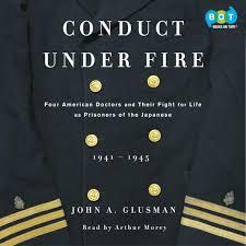 Conduct Under Fire Hörbuch Von John Glusman 9781415955758