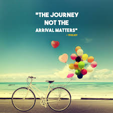 The Journey Not The Arrival Matters