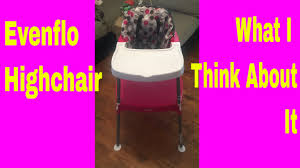 Evenflo Highchair Part 3 Review/ Thoughts - YouTube Evenflo Snap High Chair Review Theitbaby Eventflo Quatore 4in1 Bebe Land Amazoncom Convertible Dottie Rose Childrens Symmetry Flat Fold Spearmint Spree Walmartcom Clifton Baby Nectar Highchair Grey 4in1 Eat Grow Chairs For Sale Online Brands Prices Fava Brown Booster Seat Kmart Tips Henderson Kneeling Trend Sit Right Cover Sophisticated