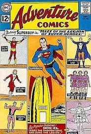 Cover Of Adventure Comics 300 Sept 1962 Which Was The First Issue Legion Run Art By Curt Swan And George Klein