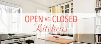 Open vs Closed Kitchen Layout Kitchen Bath Trends