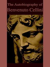 Title Details For The Autobiography Of Benvenuto Cellini By