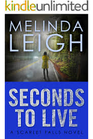 Seconds To Live Scarlet Falls Book 3