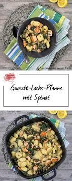 gnocchi lachs pfanne mit spinat experimente aus meiner