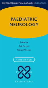 Oxford University Press Uk Exam Copy by Paediatric Neurology Rob Forsyth Richard Newton Oxford