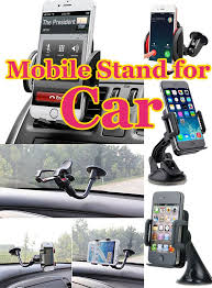Mobile Stand for Car If you have a car and a mobile then