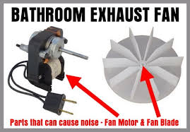Panasonic Ceiling Fan Humming Noise by Noisy Bathroom Exhaust Fan How To Easily Fix Without Replacing