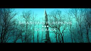 Youtube Smashing Pumpkins Full Album by The Smashing Pumpkins Oceania 2012 Album Review Hd Youtube
