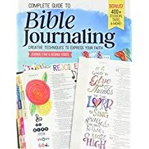 Complete Guide To Bible Journaling Creative Techniques Express Your Faith Including 270 Full Color Stickers 150 Designs On Perforated Pages