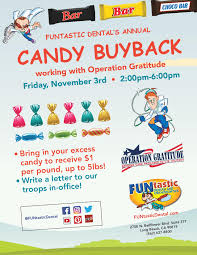 Operation Gratitude Halloween Candy Buy Back by Halloween Candy Buyback 2017 Funtastic Dental