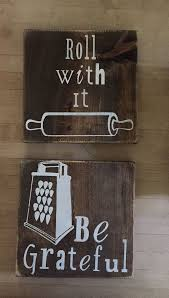 Wooden Kitchen Sign Decor Be Grateful Roll With It Just Eat Whip Good