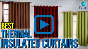 Heat Insulating Curtain Liner by Top 8 Thermal Insulated Curtains Of 2017 Video Review