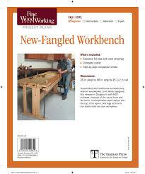 fine woodworking u0027s new fangled workbench plan editors of fine