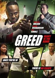 Greed Heavy Is The Hand Movie