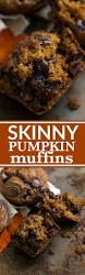 Shock Top Pumpkin Wheat Calories by Skinny U0026 Healthy Pumpkin Chocolate Chip Muffins Chelsea U0027s Messy
