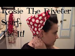 Rosie The Riveter Halloween Tutorial by Rosie The Riveter U0027s Scarf Bandana A How To Tutorial Youtube
