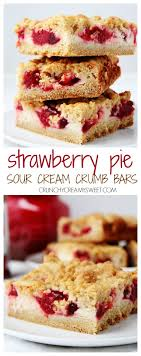 Strawberry Pie Sour Cream Crumb Bars the easiest crumb bars you can make So delicious The