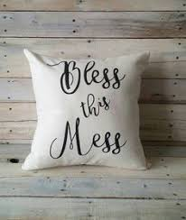Bless This Mess Pillow Cover Farmhouse Accent Rustic Decorative