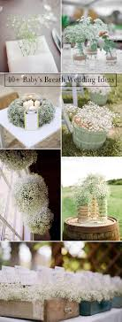 Unique Wedding Ideas With Babys Breath Decorations