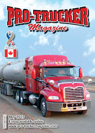 May 2015 Issue   Pro-Trucker Magazine   Canada's Trucking Magazine Nz Trucking Magazine Youtube Steve Bernetts 2013 Peterbilt 389 Ordrive Owner Operators Utah Httpnickpasseycom Cadian Trucking Magazine Home Facebook The Chickenlittle Tactics Behind The Driver Shortage Main Test November Low Ridin Is All Torque Tmp Truck Driver Magazines Free Truck Custom Rigs Test Junes Mack Granite New Subscription To Magazine Magstorenz Transport Issue 110 By Publishing Australia Issuu