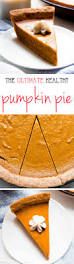 Pumpkin Desserts Easy Healthy by The Ultimate Healthy Pumpkin Pie Amy U0027s Healthy Baking