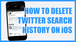 How To Delete Twitter Search History on iPhone iPad