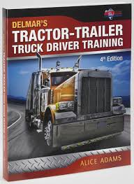 Tractor-Trailer Truck Driver Training - 4th Edition : Compliance ... Cdl Traing Archives Progressive Truck Driving School Cstruction Oilfield Driver Class 3 Maritime Environmental Star Dm Design Solutions Wt Safety Truck Driving School Alberta Truck Driver Traing Home Page Forklift Logistics Services Tccs Program Hvacr And Motor Carrier Industry Sivatech Aylesbury Buckinghamshire Transaid Fcg Byron Center Michigan C License Union Gap Yakima Wa Ipdent
