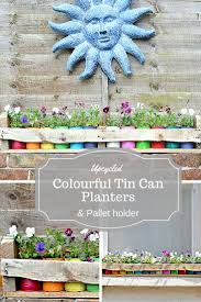 This Colourful Tin Can Planter Is So Easy To Make And Costs Almost Nothing The Upcycled Planters
