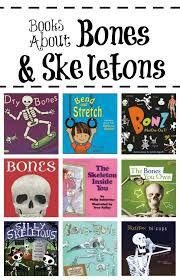 Preschool Halloween Books Activities by Books About Skeletons And Bones Skeletons Books And Fun Learning
