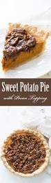 Pumpkin Pie With Pecan Praline Topping by Best 25 Sweet Potato Pecan Pie Ideas On Pinterest Sweet Potato
