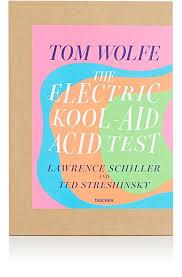 Taschen Tom Wolfe The Electric Kool Aid Acid Test