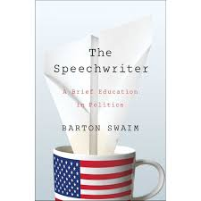 Barton Single Control Pull Out by The Speechwriter A Brief Education In Politics By Barton Swaim