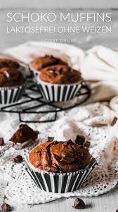 schoko muffins laktosefrei ohne weizen