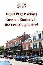 100 Truck Driving Jobs In New Orleans A Guide To Parking In The French Quarter