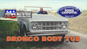 100 Dennis Carpenter Ford Truck Parts 196876 Bronco Reproduction Body Tub YouTube