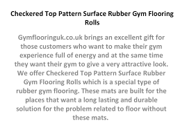 Rubber Gym Flooring Rolls Uk by Checkered Top Pattern Surface Rubber Gym Flooring Rolls By Taylor