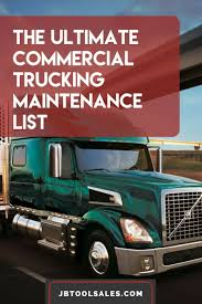 The Ultimate Commercial Truck Maintenance Checklist | Nice To Know ... Fleet Maintenance Solution Brightorder Inc Truck Repair Performance Mobile Nashville Mechanic I24 I40 I65 Power Plant Engineers One With Spinal Cord Injury Reviewing Utility 5 Telltale Signs You Need A Service Beginners Guide To Food Zacs Burgers Issues Dennis Seaman Associates Programs Johnson Centers Commercial The Ultimate Checklist Jb Tool Sales Diesel In Tacoma Equipment The They Track