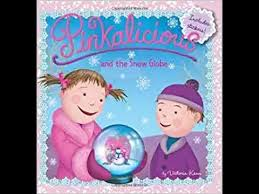 Pinkalicious And The Snow Globe By Victoria Kann Read Aloud