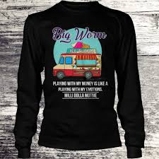 100 Big Worm Ice Cream Truck Playing With My Money Shirt Longsleeve Tee