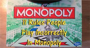 11 Rules Youre Getting Wrong In Monopoly The Board Game