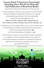 Imaam Ibnul Uthaymeen Encourages Spending Ones Wealth For Masaajid And Publication Of Beneficial Books