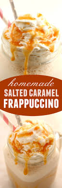 Homemade Frappe Long Salted Caramel Frappuccino Recipe
