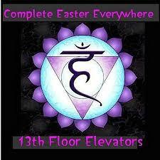 Thirteenth Floor Elevators Slip Inside This House by 13th Floor Elevators Complete Easter Everywhere Cd Album At
