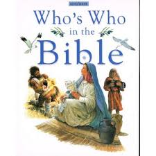 Whos Who In The Bible By Claire Llewellyn