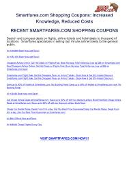 Smartfares.com Shopping Coupons By Ben Olsen - Issuu Just Natural Skin Care Coupon Codes Money Off Vouchers Mf Coupons Liquid Plumber 2018 Amtrak 2019 Smtfares Com Best Ways To Use Credit Cards Smtfares For Cheap Airline Tickets Dealer Locations Kohls Online Smtfares Flysmtfares Twitter Discount Code Lifeproof Iphone 4s Case Domestic Deals Amazon Marvel Omnibus Smart Fares Coupon Code 30 Off Facebook